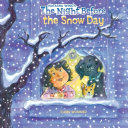 The Night Before the Snow Day Book PDF