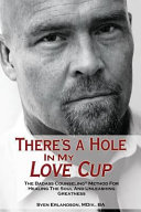 There s a Hole in My Love Cup