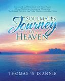 Soulmates Journey to Heaven Pdf/ePub eBook