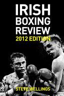 Irish Boxing Review: 2012 Edition