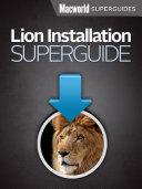 Lion Installation Guide  Macworld Superguides