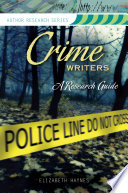 Crime Writers  A Research Guide Book