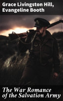 The War Romance of the Salvation Army [Pdf/ePub] eBook