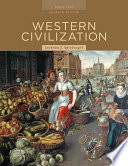 Western Civilization: Alternate Volume: Since 1300