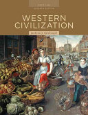 Western Civilization: Alternate Volume: Since 1300