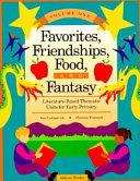 Favorites  Friendships  Food  and Fantasy
