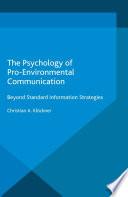 The Psychology of Pro Environmental Communication
