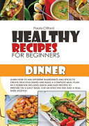 HEALTHY RECIPES FOR BEGINNERS DINNER
