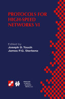 Protocols for High Speed Networks VI