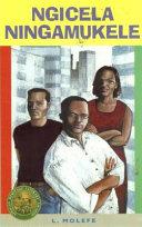 Books - Ngicela Ningamukele (Drama) (IsiZulu) (AHS) | ISBN 9780636019300