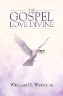 The Gospel  Love Divine