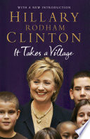 """It Takes a Village"" by Hillary Rodham Clinton"