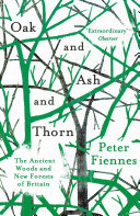 Oak and Ash and Thorn Book