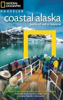 National Geographic Traveler - Coastal Alaska
