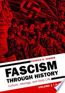 Fascism through History  Culture  Ideology  and Daily Life  2 volumes