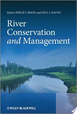 Download River Conservation and Management Books - RDFBooks