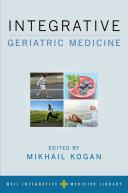 Integrative Geriatric Medicine