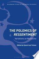 The Polemics Of Ressentiment