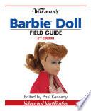Warman s Barbie Doll Field Guide