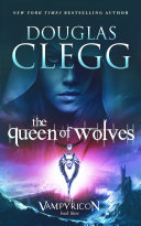 Pdf The Queen of Wolves - A Vampire Dark Fantasy Epic Telecharger