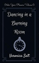 Dancing in a Burning Room Book