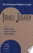 Israeli Judaism  : The Sociology of Religion in Israel