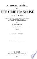Catalogue général de la librairie française au XIXe siècle