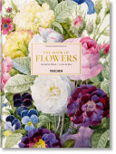 Pierre-Joseph Redouté. The book of flowers. Ediz. italiana, spagnola e portoghese