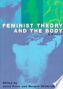 """Feminist Theory and the Body: A Reader"" by Janet Price, Margrit Shildrick"