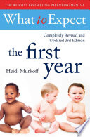 What To Expect The 1st Year  rev Edition  Book PDF