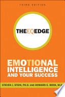"""The EQ Edge: Emotional Intelligence and Your Success"" by Steven J. Stein, Howard E. Book"