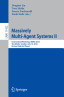 Massively Multi Agent Systems II