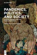 Pandemics  Politics  and Society