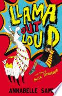 Llama Out Loud