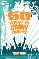 50 Ways to Grow Confidence