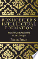 Bonhoeffer's Intellectual Formation