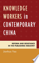 Knowledge Workers in Contemporary China Book