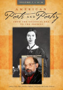 American Poets and Poetry  From the Colonial Era to the Present  2 volumes