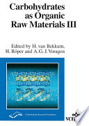 Carbohydrates as Organic Raw Materials III