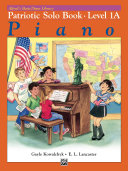 Alfred s Basic Piano Library   Patriotic Solo Book 1A