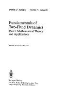 Fundamentals of Two Fluid Dynamics