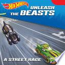 Hot Wheels Unleash the Beasts  A Street Race