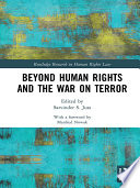 Beyond Human Rights and the War on Terror