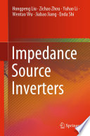 Impedance Source Inverters