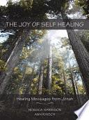 The Joy of Self Healing