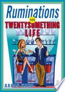 Ruminations on Twentysomething Life