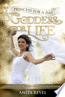Princess For a Day  Goddess For Life Book