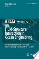 Iutam Symposium On Fluid Structure Interaction In Ocean Engineering Book PDF