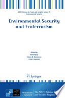Environmental Security And Ecoterrorism Book PDF