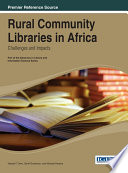 Rural Community Libraries in Africa  Challenges and Impacts Book